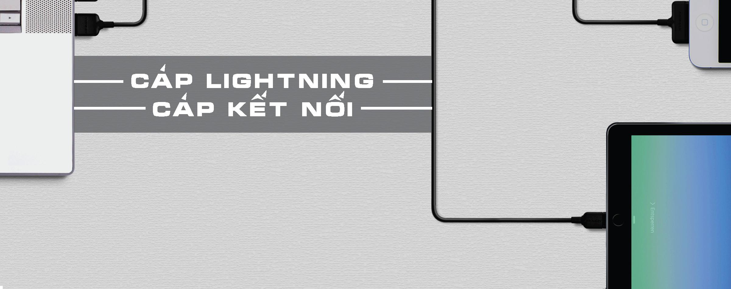 Cáp Lightning - Cáp Kết Nối